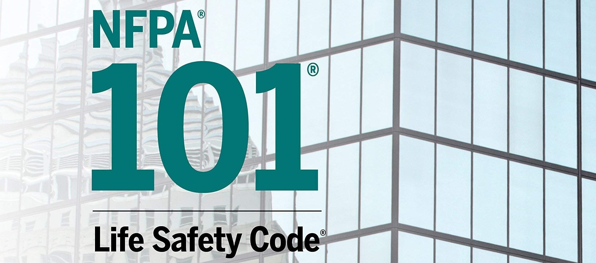 NFPA 101: Life Safety Code